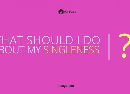 My Singleness