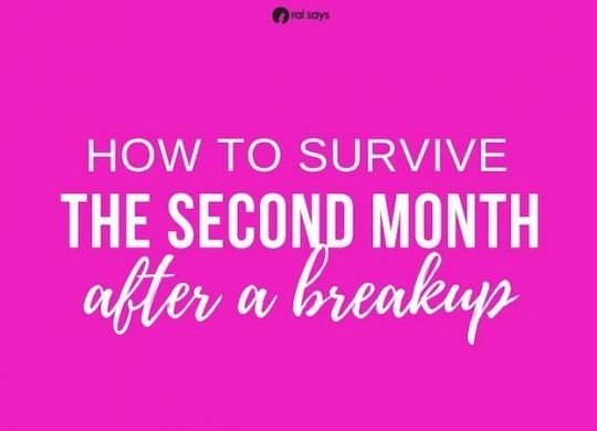 How to survive the second month after a breakup