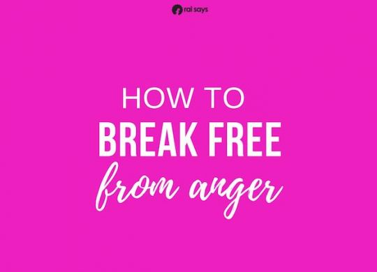 how to break free from anger and get over being mad after a breakup