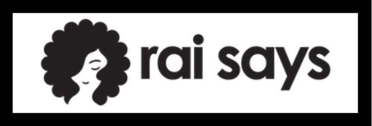 Rai Says